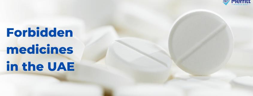 forbidden medicines in the UAE