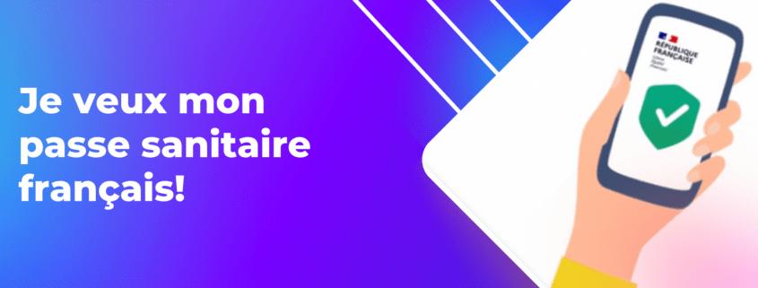 comment obtenir un passe sanitaire français?